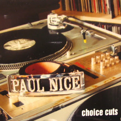 Paul Nice – Choice Cuts (CD) (1999) (320 kbps)