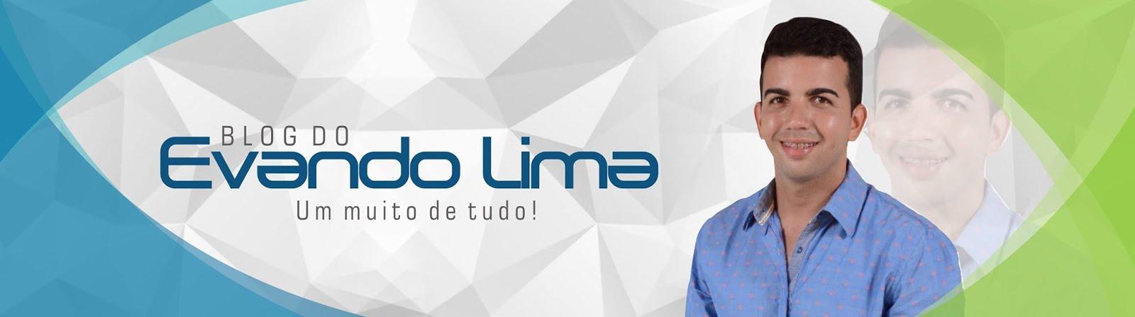 """EM BREVE: Blog do Evando Lima """"Um muito de Tudo""""."""