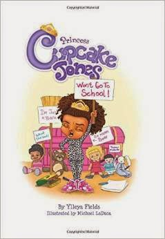 Princess Cupcake Jones Won't Go To School!