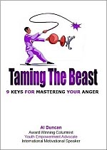 Taming the Beast: 9 Keys for Mastering Your Anger - Al Duncan