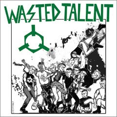 Wasted Talent, Ready To Riot LP