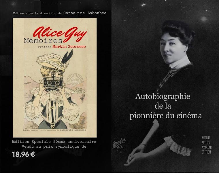 Mémoires d`Alice Guy Édition spéciale 50eme anniversaire 1968.2018 Autists Artists Associat Edition