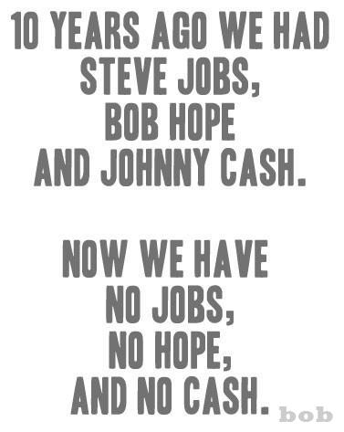 Johnny Cash Bob Hope Steve Jobs