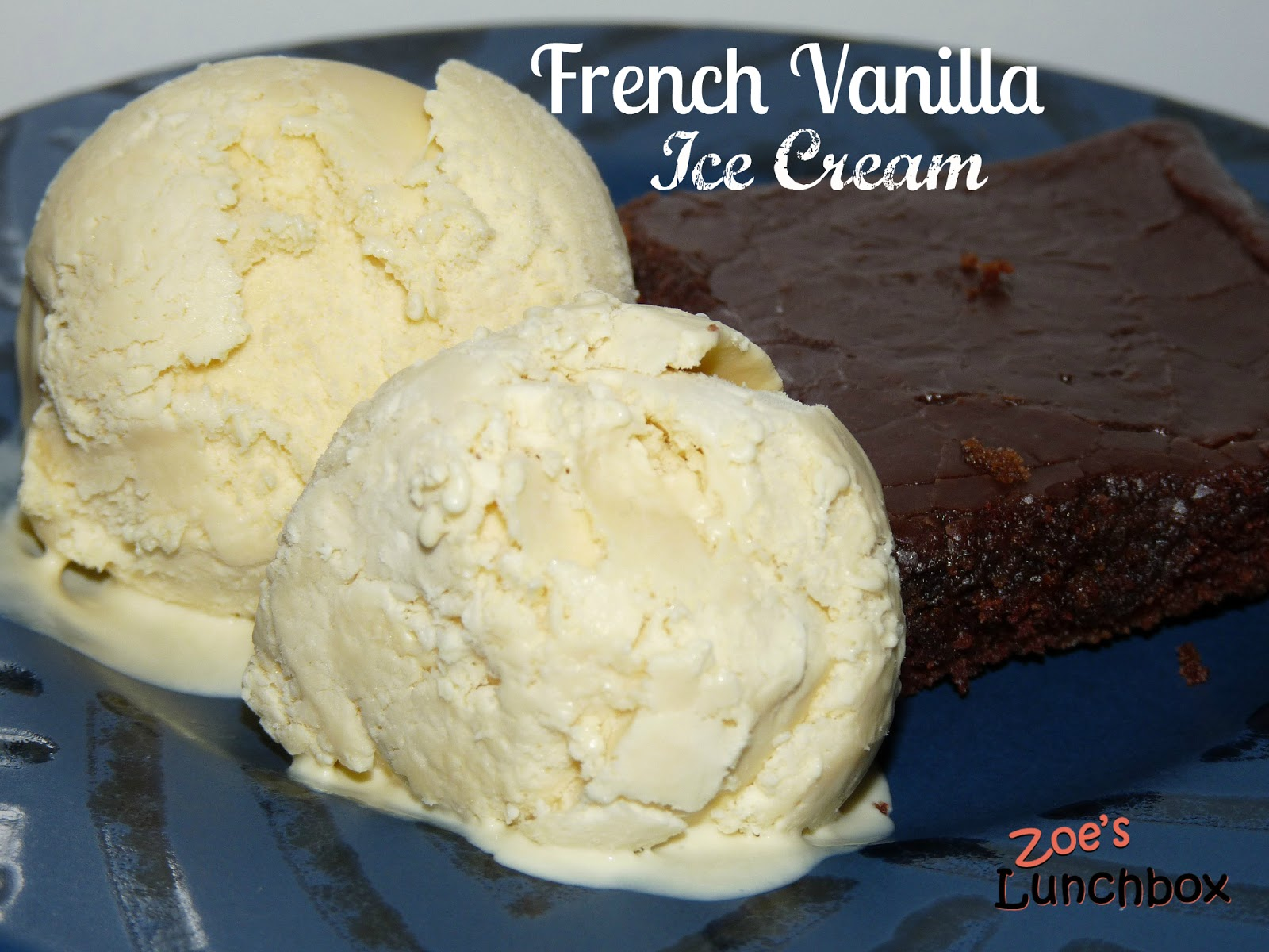 Zoe's Lunchbox: Recipe Review - French Vanilla Ice Cream