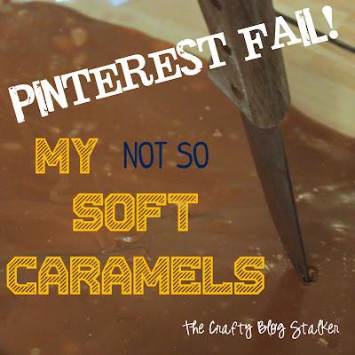 Pinterest Fail Caramels