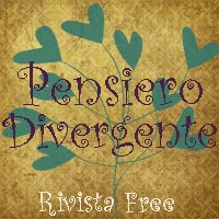 PENSIERO DIVERGENTE-LA RIVISTA