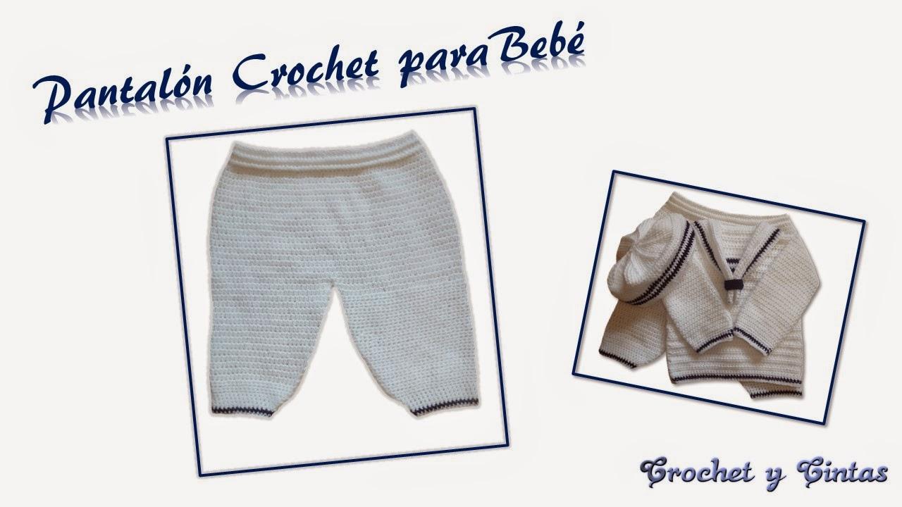 Pantalón Crochet para Bebé ~ Crochet y Cintas