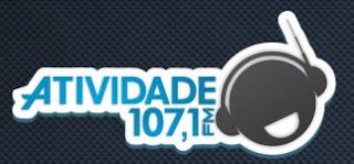 ouvir a Atividade FM 107,1 ao vivo