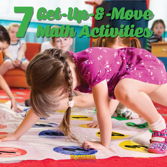 7 Get-Up-and-Move Math Activities | Remedia Publications