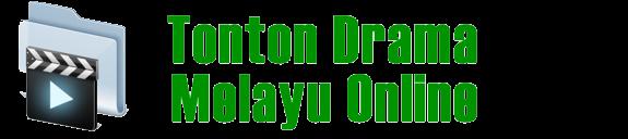 Tonton Drama dan Filem Melayu Terkini Online