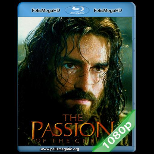 LA PASIÓN DE CRISTO (2004) FULL 1080P HD MKV ARAMEO SUBTITULADO
