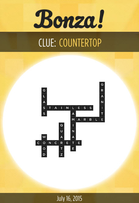 Bonza Daily Word Puzzle Clue Countertop Answers July 16, 2015