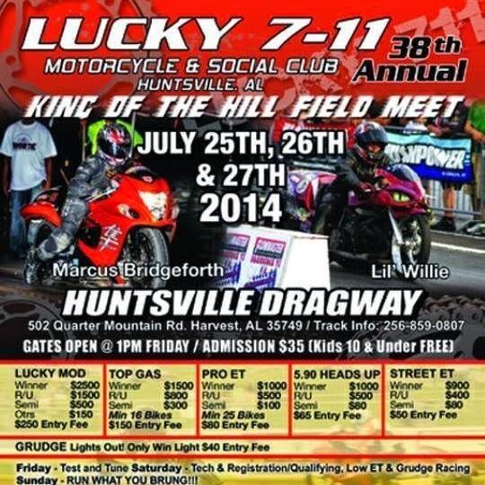 Lucky 7-11 Motorcycle & Social Club King of the Hill Field Meet at Huntsville Dragway