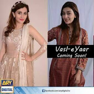 Vasle Yaar is a new drama on ARY Digital starting on Monday 21 September 2015
