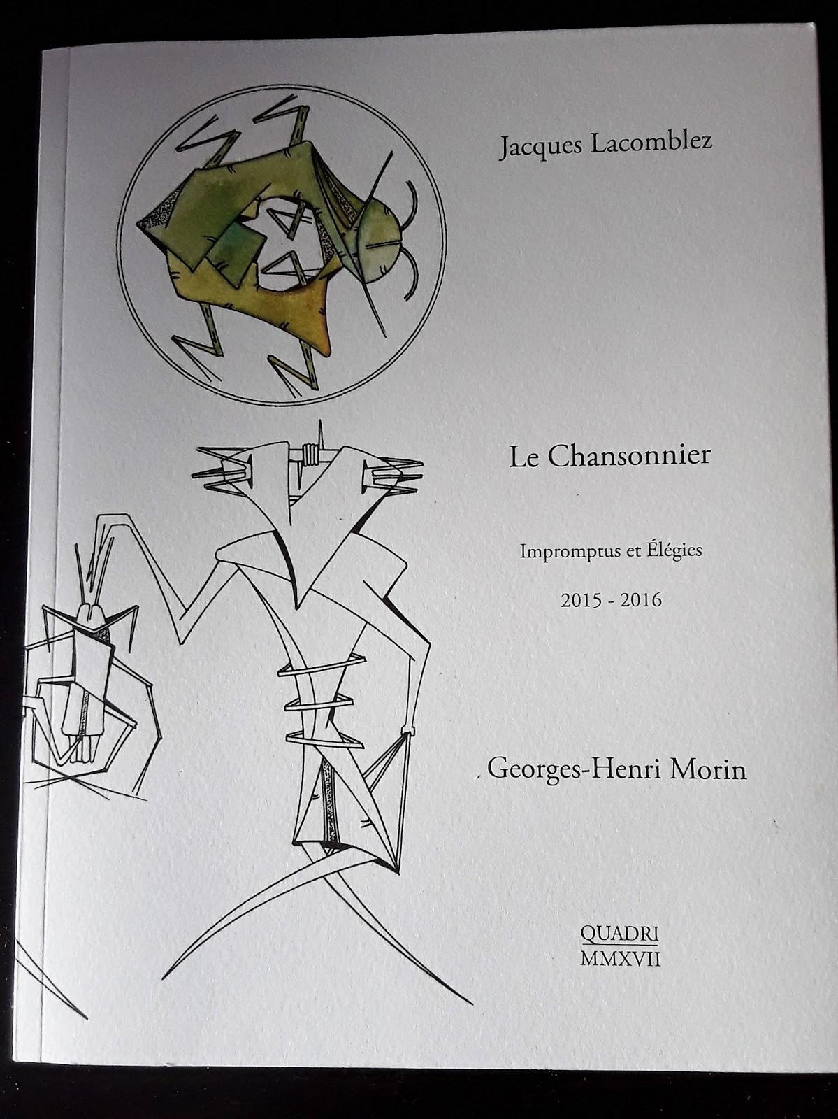 Jacques LACOMBLEZ LE CHANSONNIER avec Dessins de Georges-Henri MORIN, QUADRI Editions