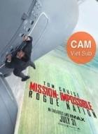 Nhiệm Vụ Bất Khả Thi 5: Quốc Gia Bí Ẩn - Mission: Impossible - Rogue Nation