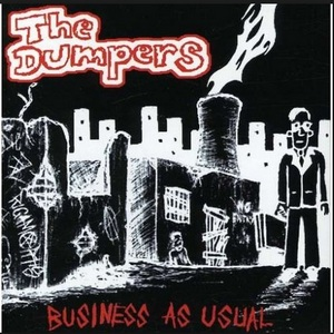 The Dumpers - Business As Usual (2003)