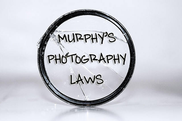 Murphy's photography laws