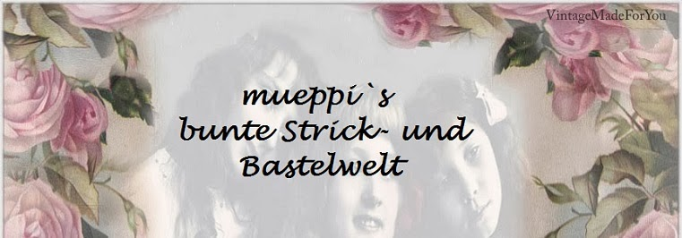 mueppi`s bunte Strick- und Kartenwelt