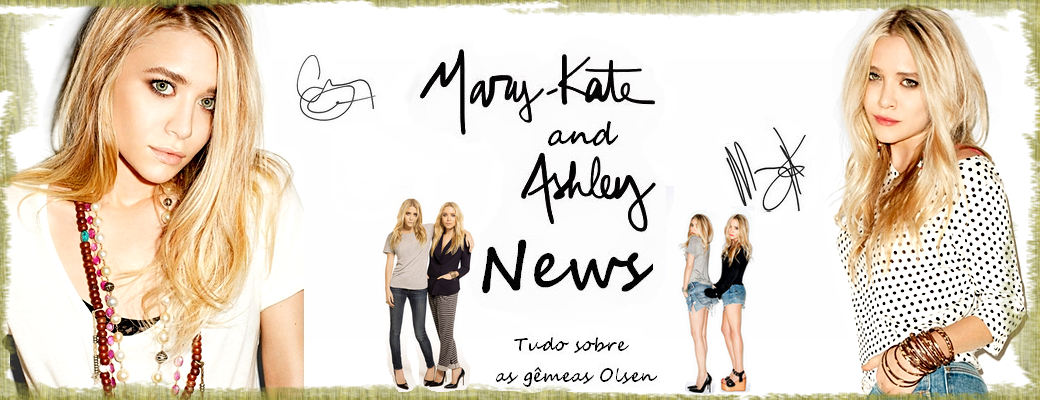 Mary-Kate and Ashley News