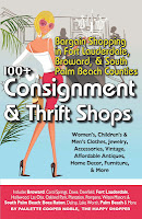 Bargain Shopping in Fort Lauderdale, Broward, & South Palm Beach Counties: 100+ Consignment & Thrift Shops by Paulette Cooper Noble