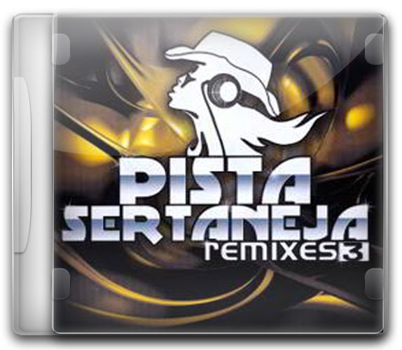 Pista Sertaneja Remixes 3 2012 Pista Sertaneja 3   Remixes (2012)