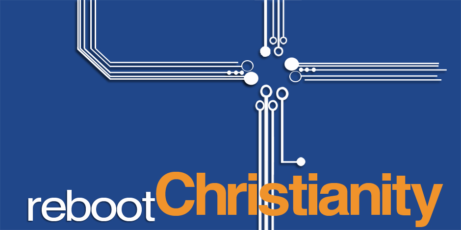 reboot christianity