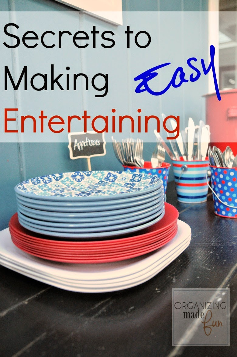My Secrets to Making {Summer} Entertaining EASY :: OrganizingMadeFun.com