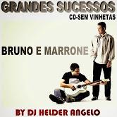 Bruno e Marrone Seleção-Grandes Sucessos-By DJ Helder Angelo CD- Sem Vinhetas