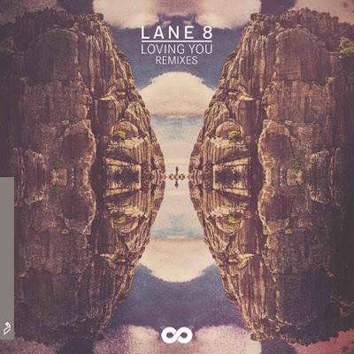 Lane 8 - Loving You Feat. Lulu James (The Remixes)