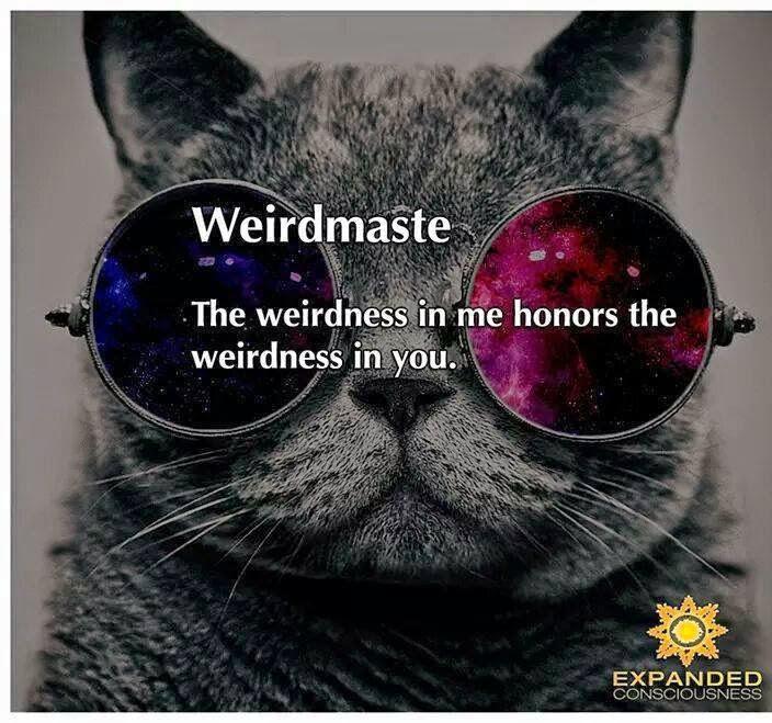 Weirdmaste mola más que Namaste