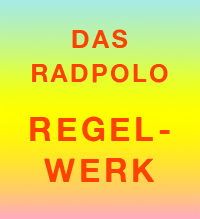 Das Radpolo Regelwerk