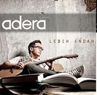 free download lagu mp3 Lebih Indah - Adera + syair dan Lirik serta gambar kunci chord gitar lengkap