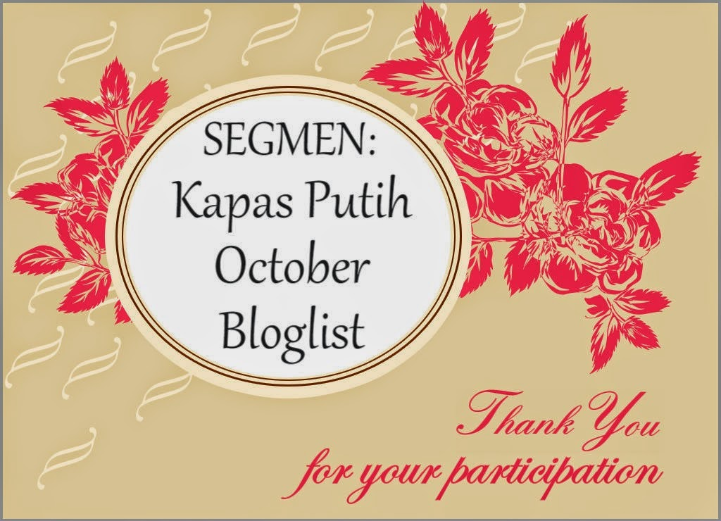 http://kapas-putih.blogspot.com/2014/09/segmen-kapas-putih-october-bloglist.html