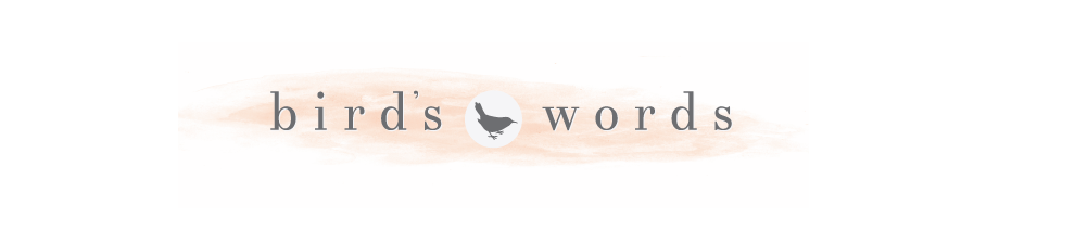 Birds Words | Beauty, Fashion, Lifestyle