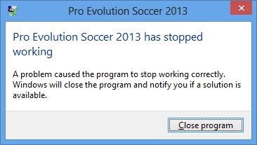 Cara Mengatasi PES 2013 has stopped working