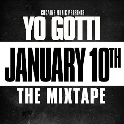 Yo_Gotti-January_10th_Mixtape-2012-iND