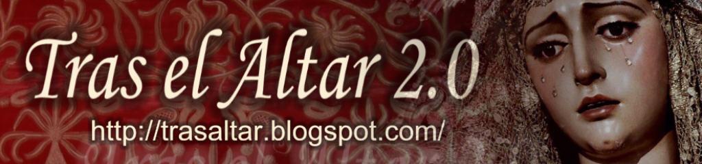 Tras el Altar 2.0