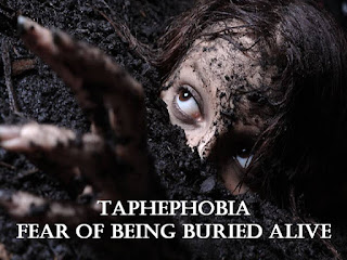 Taphephobia, fear of being buried alive