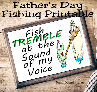 Give the fisherman in your life a smile with this easy and fun father's day gift.  This free printable is perfect for his desk or workshop wall.