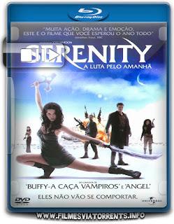 Serenity: A Luta Pelo Amanhã Torrent - BluRay Rip 1080p Dublado 5.1