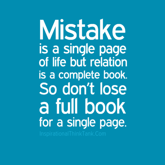 mistake is a single page of life but relation is a