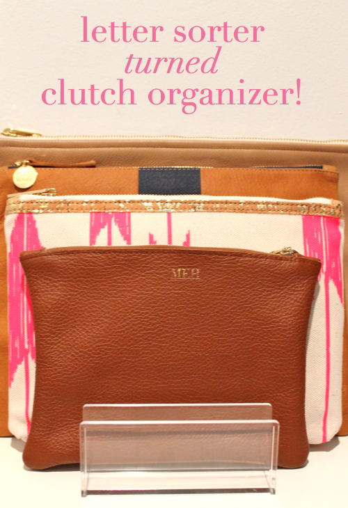 DIY FILES:: How to Organize Your Clutch Purses