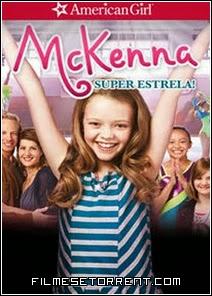 Uma Garota Americana McKenna Super Estrela Torrent Dublado