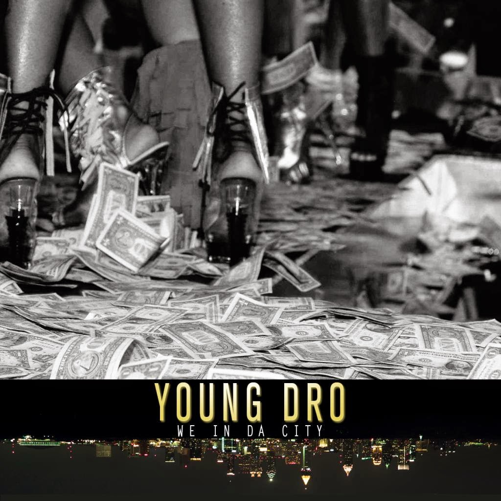 Young Dro – We In Da City