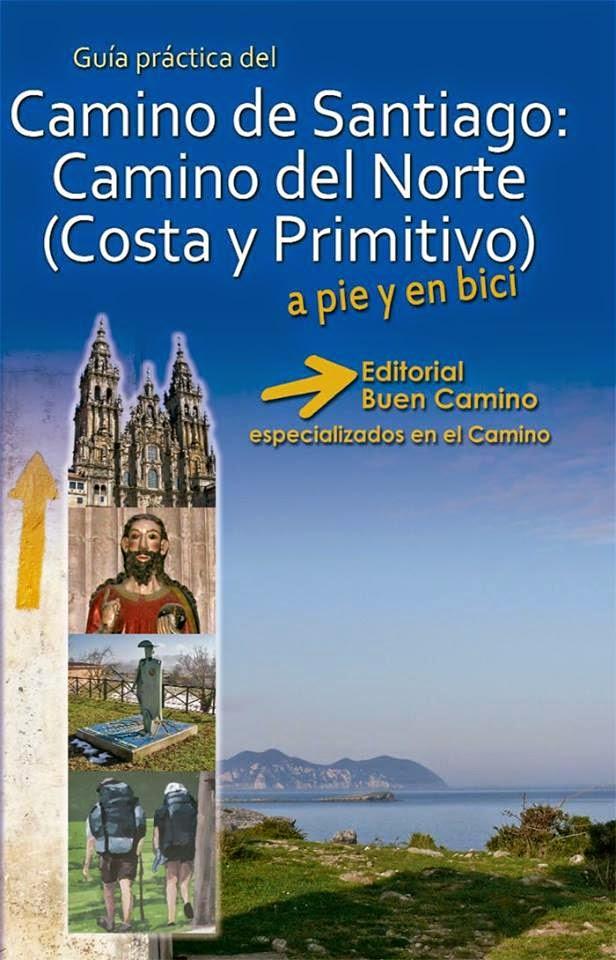 Guía del Camino del Norte 2014 (Camino de la Costa y Camino Primitivo).