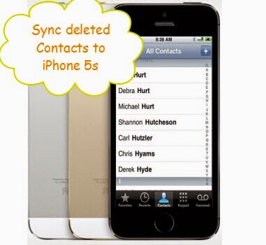 sync deleted contacs to iphone 5s