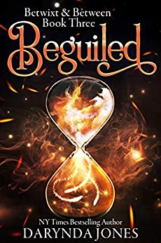 Beguiled: A Paranormal Women's Fiction Novel (Betwixt & Between Book 3) by Darynda Jones (PNR)