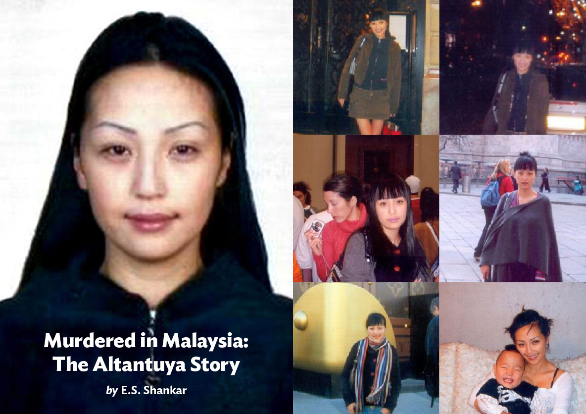 MURDERED IN MALAYSIA: THE ALTANTUYA STORY BY E.S. SHANKAR