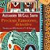 """Pensieri e riflessioni su """"Precious Ramotswe, detective"""" di Alexander McCall Smith"""